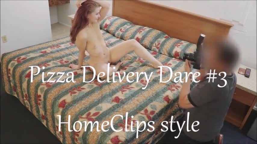 Pic #1Pizza Delivery Dare 3, HomeClips Style - Nude Girls, Small Tits, Toys, Bush Or Hairy, Amateur